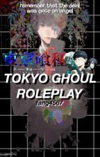 Tokyo Ghoul RP  by Fang4567