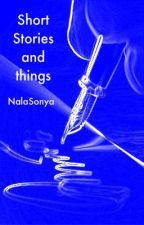Short stories and things by NalaSonya