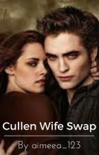 Cullen Wife Swap by aimeea_xoxxx