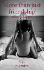 More than just Friendship by mxrxtrx