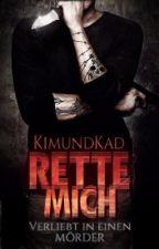 RETTE MICH by KimundKad