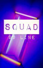 Squad | 99 Line by raesunnie