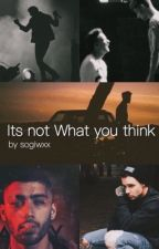 It's not what you think ||•ZIAM MAYNE•|| by sogiwxx