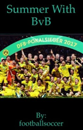 A summer with BVB?,or,a year with them?  by footballsoccer