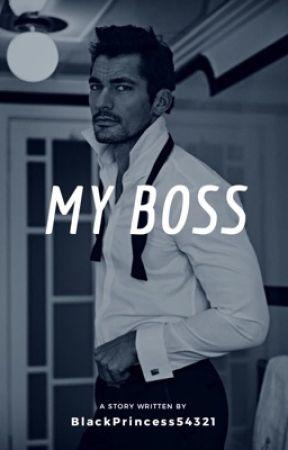 My Boss (BWWM) by BlackPrincesss54321
