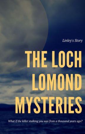 The Loch Lomond Mysteries by csduffy