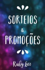 Sorteios & Promoções by RubyLace1