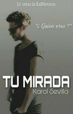 Tu Mirada [ RUGGAROL ] by BadMemories_