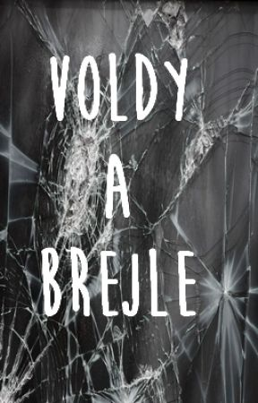 Voldy a brejle by PeculiarSima