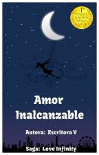 AMOR INALCANZABLE-1- by ximaginestar065