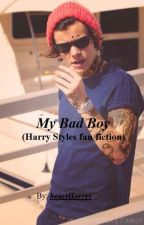 My Bad Boy (Harry Styles fan fiction) by heartHarrys