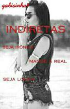 indiretas  by Ops_Anjo