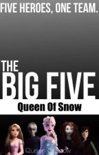 The Big Five (Original Book) {Wattys 2014} by QueenOfSnow