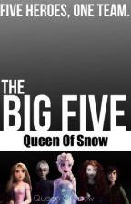 The Big Five (Original Book) {Wattys 2014} by QueenOfSnow