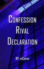 Confession Rival Declaration ▒  FNAFHS ▒    by xxCantixx