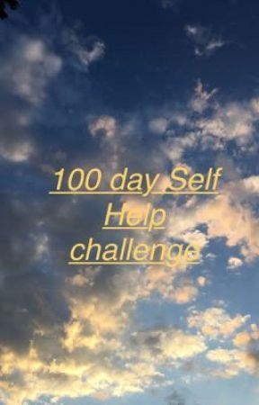 100 day Self Help challenge  by blurryspacetop
