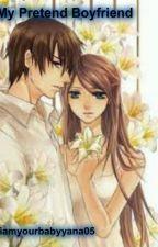 My Pretend Boyfriend by babyzhel05