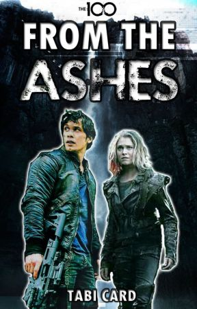 From The Ashes | The 100 S5 [Bellarke] by joonfired