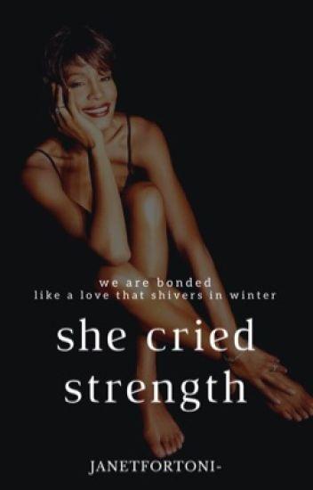She Cried Strength