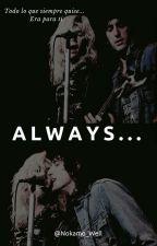 Always... by Nokamo_Well