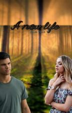A new life - Jacob Black Fanfiction by LittlexStoryxTime