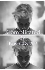Complicated by Kosinova202