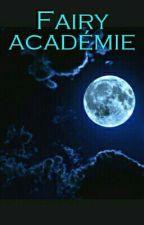 Fairy Académie by FanDeNashiEtEND