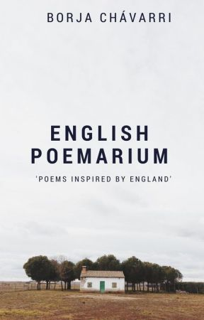 English Poemarium: Poems InspriedBy England by BChavarri
