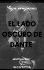 El lado Oscuro de Dante by JhoanagVargas