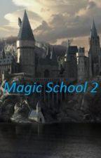 Magic School 2 by ManuelIbarraOsuna