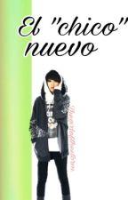 """El """"chico"""" nuevo by thegirlofthestorm"""