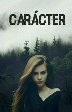 Carácter by wolfie8raeken