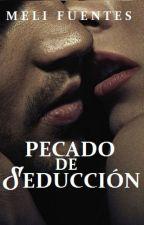 """Hermanos Hurtman #1 """"Pecado de seducción"""". by MeliFuentesAutor"""