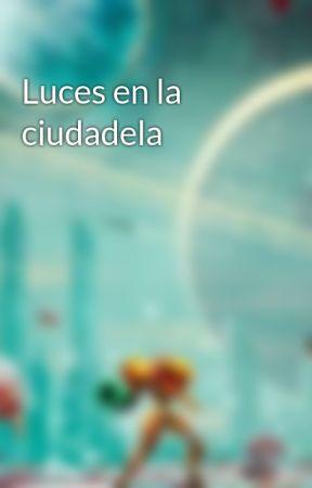 Luces en la ciudadela by TherealDonutLord
