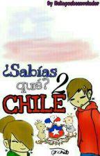¿Sabías qué? Chile! -  2 by nekopusheenvolador