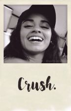 Crush; Camren. by cubxnplanet