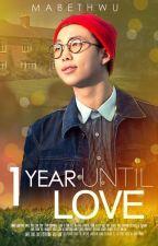 1 Year Until Love | Kim Namjoon by NotTheBestOne