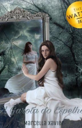 A Garota do Espelho by Marcy_X