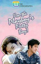 I'm The Playboy's Pretty boy! [boyxboy] by TheEvergreenPen