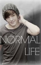 NORMAL LIFE by Maky_69