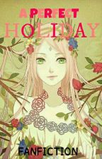 A Perfect Holiday  by Gitacnd
