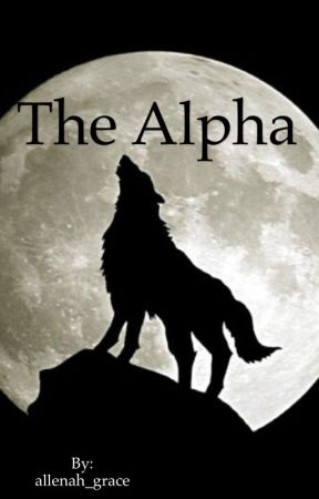 The Alpha  by allenah_grace