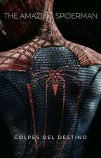The Amazing Spiderman: Golpes del destino. by Frani33