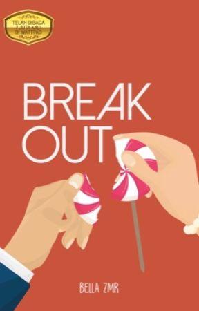 Break Out by Bellazmr