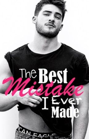 The Best Mistake I Ever Made (Cody Christian FanFiction) by AmyLillian22