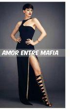 Amor entre mafia by MariaGinoble