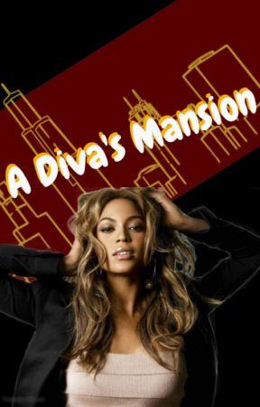 A Diva's Mansion: Season 1 by lil_tay_braxton
