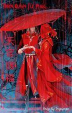 Thiên Quan Tứ Phúc [Fanart] by Trnguyen1611