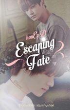 Escaping Fate [YuTae] » Traducción by kat_miros