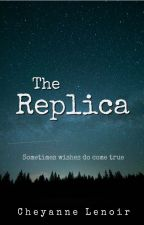 The Replica // l.t. by infinityhope0